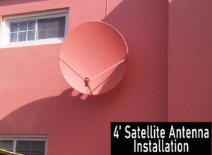 4' Satellite Antenna Installation